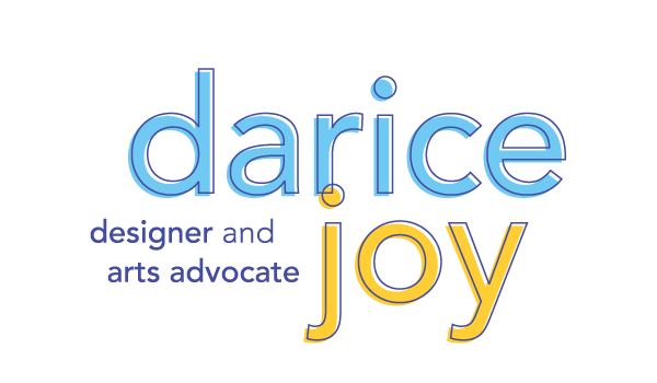 darice joy / arts advocate and creative